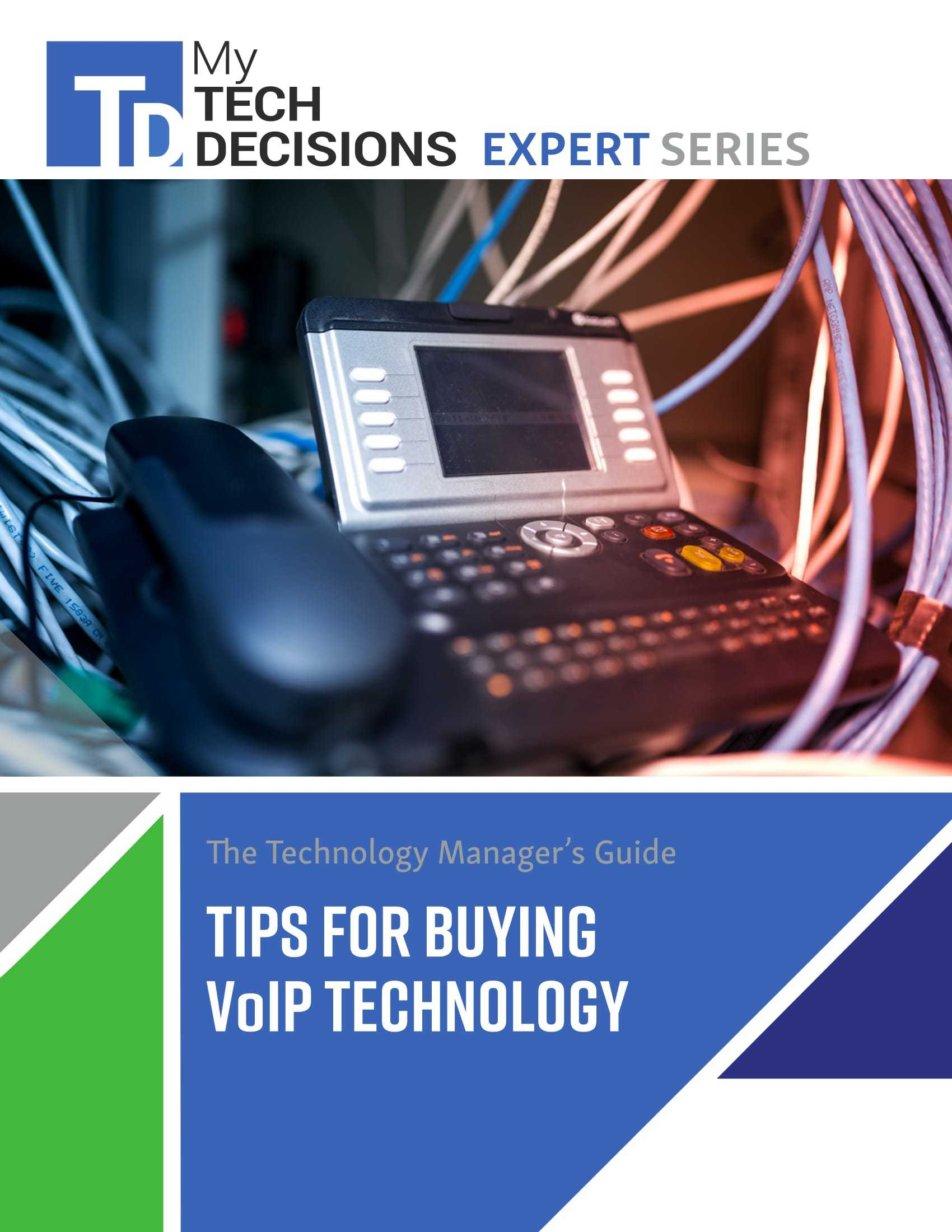 The Technology Manager's Guide: Tips for Buying VoIP Technology